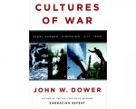 Cultures of War, By John W Dower