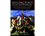 Wellington's Highland Warriors, by Stuart Reid