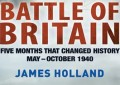 The Battle of Britain, by James Holland