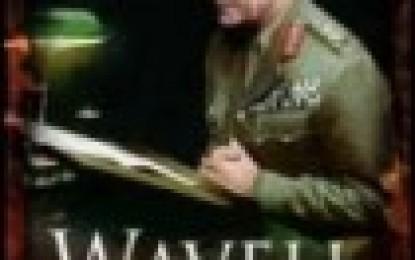 Wavell: Soldier & Statesman by Victoria Schofield