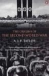The Origins of the Second World War by A J P Taylor: a Military Times Classic