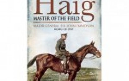 Haig, Master of the Field by Maj Gen Sir John Davidson