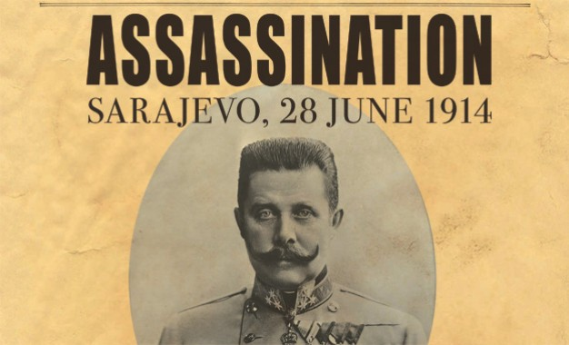 Assassination:  Sarajevo, 28 June 1914