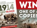 Win one of SIX copies of '1914: First Blood'