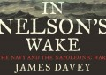 BOOK OF THE MONTH: <em>In Nelson&#8217;s Wake</em> by James Davey