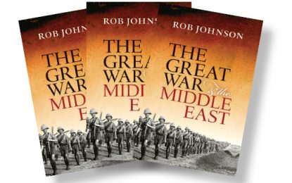 [Competition Closed] MHM Quiz: Win a copy of The Great War in the Middle East by Rob Johnson!
